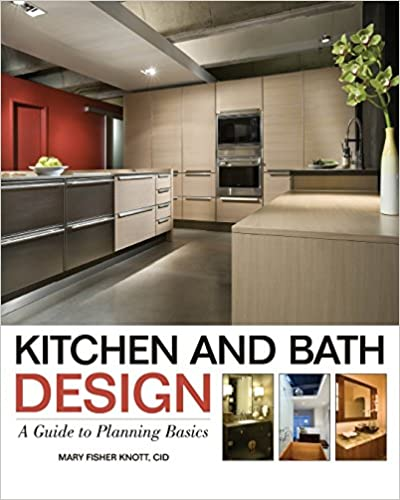 Amazon.com: Kitchen and Bath Design: A Guide to Planning Basics ...