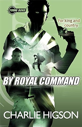 Young Bond By Royal Command (Young Bond Series) pdf