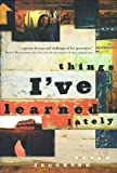 Things I've Learned Lately, Danae Jacobson, 1576739511