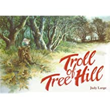 Troll of Tree Hill (Lifeways S) by Judy Large (2000-11-01)