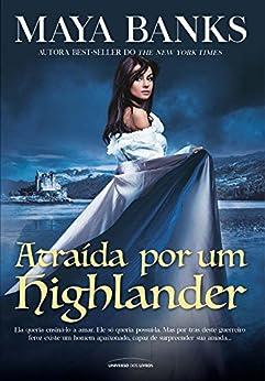 Atraída por um Highlander (Os irmãos McCabe) por [Maya Banks]