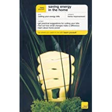Teach Yourself Saving Energy in the Home