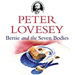 Bertie and the Seven Bodies | Peter Lovesey