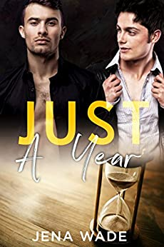 Just A Year by [Wade, Jena]