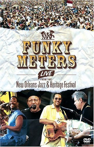 Funky Meters - Live From The New Orleans Jazz & Heritage Festival
