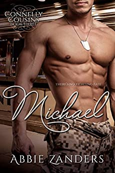 Michael: Connelly Cousins, Book 3 (The Connelly Cousins) by [Zanders, Abbie]