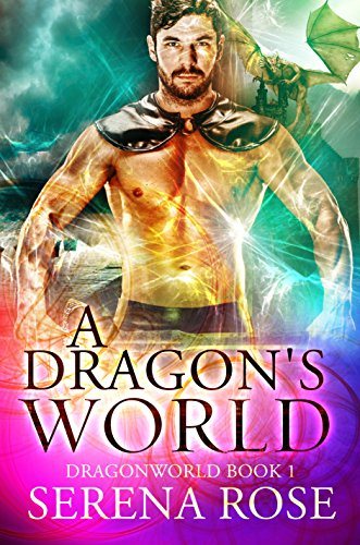 A Dragon's World (DragonWorld Book 1) (English Edition)