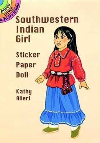 Southwestern Indian Girl Sticker Paper Doll (Dover Little Activity Books Paper (Girls Sticker Paper Dolls)