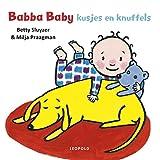Babba baby kusjes en knuffels (Dutch Edition)