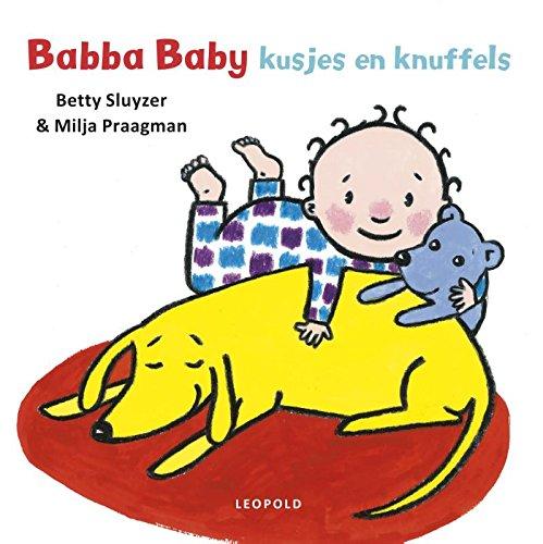 Babba baby kusjes en knuffels (Dutch Edition) by Leopold B.V.