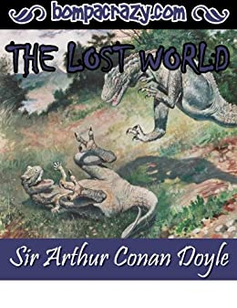 The Lost World (Professor Challenger, #1) by Arthur Conan ...