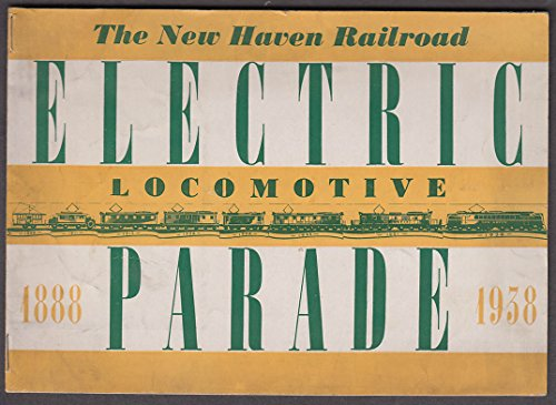 Locomotives Booklet - New York New Haven & Hartford RR Electric Locomotive Parade 1888-1938 booklet