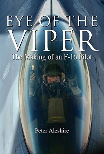 Pilots F-16 - Eye of the Viper: The Making of an F-16 Pilot