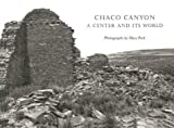 img - for Chaco Canyon: A Center and Its World book / textbook / text book