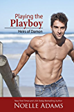Playing the Playboy (Heirs of Damon Book 2)