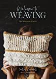 Welcome to Weaving: The Modern Guide