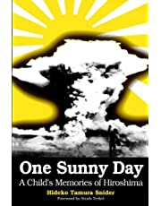 One Sunny Day: A Child's Memories of Hiroshima
