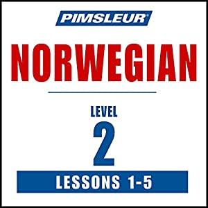 Pimsleur Norwegian Level 1 Lessons 1-5 Audiobook