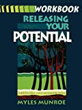 Releasing Your Potential, Myles Munroe, 1560430931