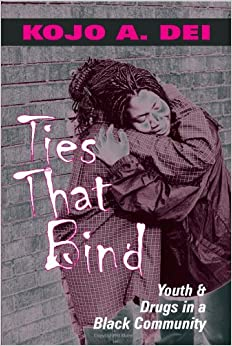 Ties That Bind: Youth and Drugs in a Black Community