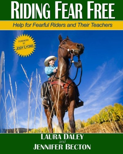 Riding Fear Free, black & white: Riding Fear Free: Help for Fearful Riders and Their Teachers (Black & White Edition)