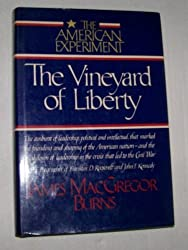 The Vineyard of Liberty (The American experiment)