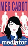 The Mediator, tome 3 : Le bal des spectres par Cabot