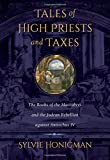 Tales of High Priests and Taxes, Sylvie Honigman, 0520275586