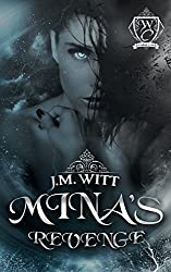 Mina's Revenge (Woodland Creek)