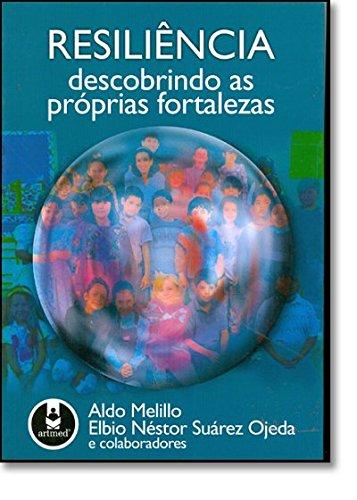 Resiliência. Descobrindo as Próprias Fortalezas (Em Portuguese do Brasil) pdf
