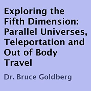 Exploring the Fifth Dimension Audiobook