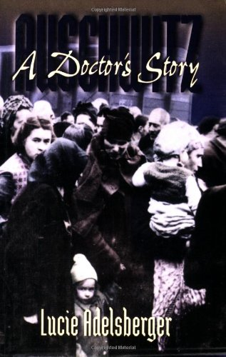 Download Auschwitz: A Doctor's Story Text fb2 ebook