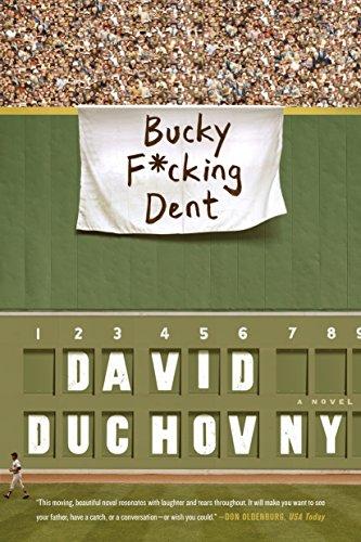 Bucky F Cking Dent  A Novel
