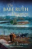 The Babe Ruth Deception (A Fraser and Cook Mystery Book 3)