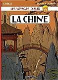Les voyages d'Alix : La Chine