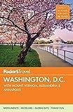 Fodor's Washington, D.C.: with Mount Vernon, Alexandria & Annapolis (Full-color Travel Guide)