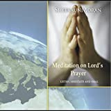 Meditation on the Lord's Prayer-As Above So Below