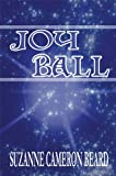 Joy Ball, Suzanne Cameron Beard, 1448953367
