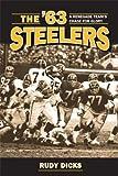 The '63 Steelers, Rudy Dicks, 1606351435