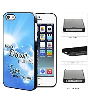 Live Your Dreams Quote With Sky Blue Backdrop Hard Plastic Snap On Cell Phone Case Apple iPhone 5 5s