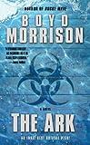 The Ark, Boyd Morrison, 1439181802
