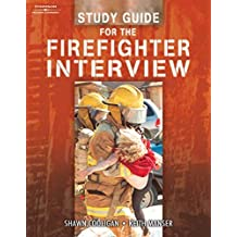 Study Guide for the Firefighter Interview