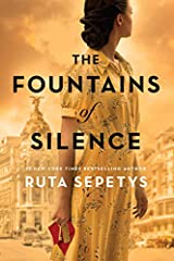 From the #1 New York Times bestselling author of Salt to the Sea and Between Shades of Gray comes a gripping, unforgettable portrait of love, silence, and secrets amidst a Spanish dictatorship.Madrid, 1957. Under the fascist dictatorship of G...