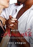 Não Sonhe com o Amanhã: A procura pela felicidade nunca foi tão arriscada (Coleção Amanhã) (Portuguese Edition)