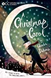 Christmas Carol and other Christmas stories (Oxford Childrens Classics)