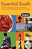 Essential South, Fodor's Travel Publications, Inc. Staff, 1400003393
