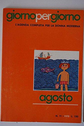 Giorno per Giorno (Agosto): AA.VV: Amazon.com: Books
