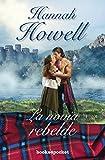 Novia rebelde, La (Spanish Edition)
