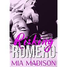 Risking Romero (The Adamos Book 9)