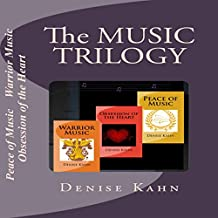 The Music Trilogy: Peace of Music; Obsession of the Heart; Warrior Music